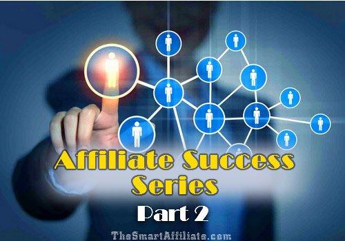 affiliate marketing success series 2